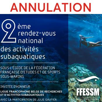 Annulation du 2e rendez-vous des activités subaquatiques
