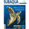 Subaqua #288 - A la rencontre des virtuoses des mers