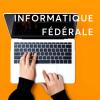 Le point sur l'informatique fédérale